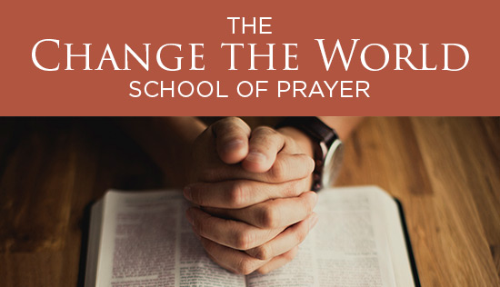 Change the World School of Prayer